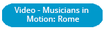 Musicians in Motion: Rome, Italy